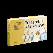 TRÉNEREK KÉZIKÖNYVE - 150 tréninggyakorlat